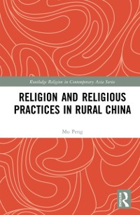 Cover Religion and Religious Practices in Rural China