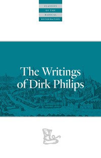 Cover The Writings Of Dirk Philips