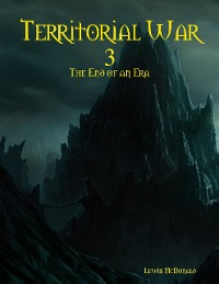 Cover Territorial War 3: The End of an Era