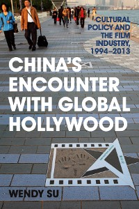Cover China's Encounter with Global Hollywood