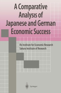 Cover Comparative Analysis of Japanese and German Economic Success
