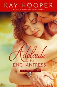 Cover Adelaide, the Enchantress