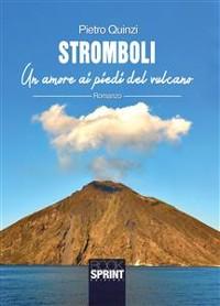 Cover Stromboli - Un amore ai piedi del vulcano