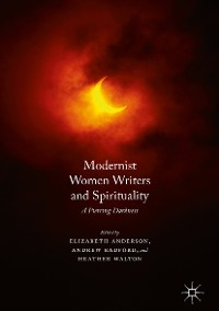 Cover Modernist Women Writers and Spirituality