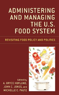 Cover Administering and Managing the U.S. Food System