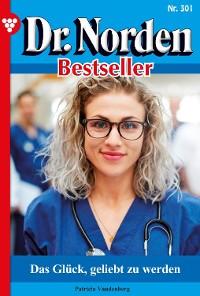Cover Dr. Norden Bestseller 301 – Arztroman