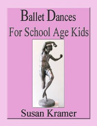 Cover Ballet Dances for School Age Kids