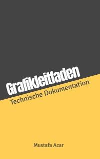 Cover Grafikleitfaden in der Technischen Dokumentation