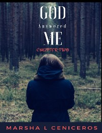 Cover God Answered Me Chapter Two