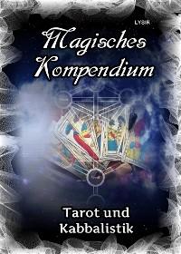 Cover Magisches Kompendium - Tarot und Kabbalistik