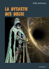 Cover LA DYNASTIE DES DOUZE