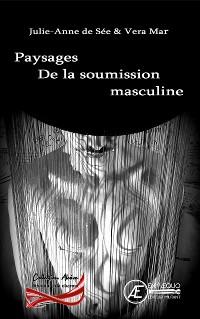 Cover Paysages de la soumission masculine