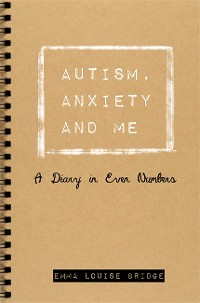Cover Autism, Anxiety and Me