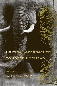 Cover Critical Approaches to Joseph Conrad