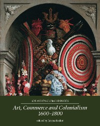 Cover Art, commerce and colonialism 1600–1800