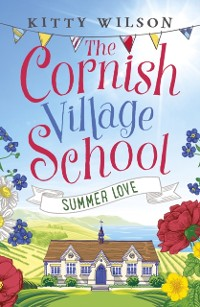 Cover Cornish Village School - Summer Love