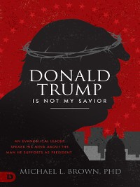 Cover Donald Trump is Not My Savior