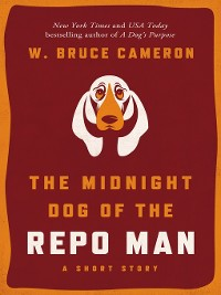 Cover The Midnight Dog of the Repo Man