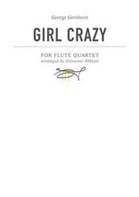 Cover George Gershwin Girl Crazy for flute quartet