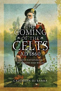 Cover The Coming of the Celts, AD 1862