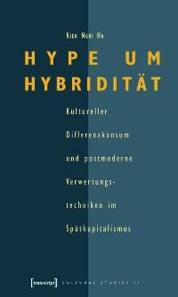 Cover Hype um Hybridität