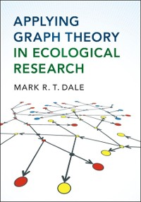 Cover Applying Graph Theory in Ecological Research
