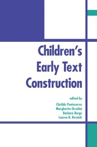 Cover Children's Early Text Construction