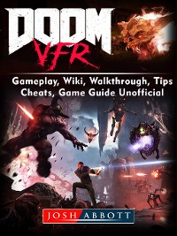 Cover Doom VFR, Gameplay, Wiki, Walkthrough, Tips, Cheats, Game Guide Unofficial