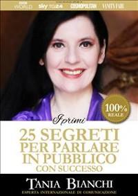 Cover I Primi 25 Segreti per Parlare in Pubblico con Successo