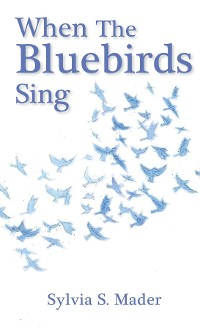 Cover When the Bluebirds Sing