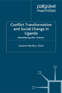 Cover Conflict Transformation and Social Change in Uganda