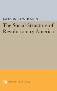 Cover Social Structure of Revolutionary America
