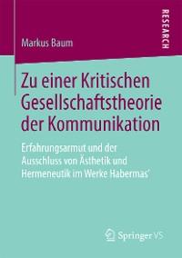 Cover Zu einer Kritischen Gesellschaftstheorie der Kommunikation