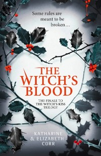 Cover Witch's Blood (The Witch's Kiss Trilogy, Book 3)