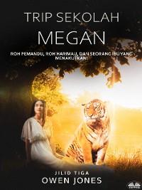 Cover Trip Sekolah Megan
