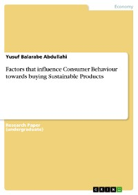 Cover Factors that influence Consumer Behaviour towards buying Sustainable Products