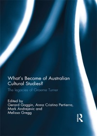 Cover What's Become of Australian Cultural Studies?