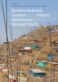 Cover Environmental Justice and Urban Resilience in the Global South