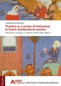Cover Theatre as a vortex of behaviour in Dutch multicultural society