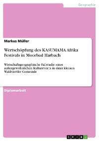 Cover Wertschöpfung des KASUMAMA Afrika Festivals in Moorbad Harbach