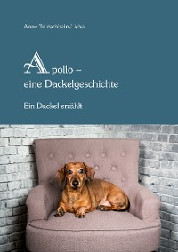 Cover Apollo - eine Dackelgeschichte