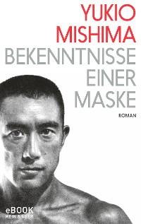 Cover Bekenntnisse einer Maske