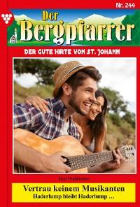 Cover Der Bergpfarrer 244 – Heimatroman