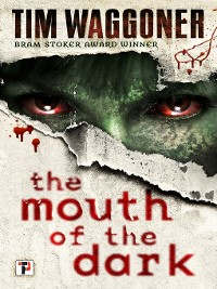 Cover The Mouth of the Dark