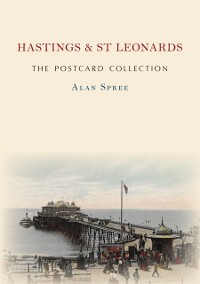 Cover Hastings & St Leonards The Postcard Collection