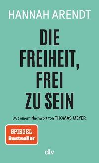 Cover Die Freiheit, frei zu sein
