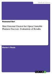 Cover Mini External Fixator for Open Unstable Phalanx Fracture. Evaluation of Results
