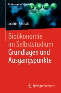 Cover Bioökonomie im Selbststudium: Grundlagen und Ausgangspunkte