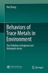 Cover Behaviors of Trace Metals in Environment