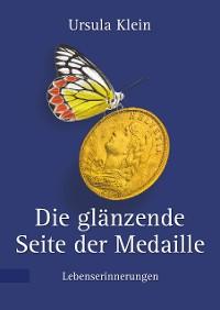 Cover Die glänzende Seite der Medaille